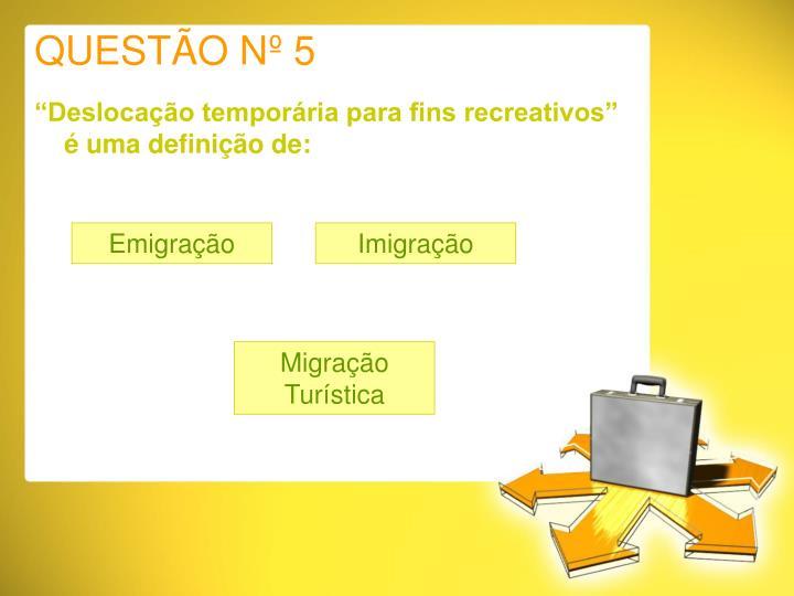 QUESTÃO Nº 5