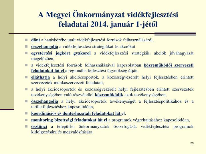 A Megyei Önkormányzat vidékfejlesztési feladatai 2014. január 1-jétől