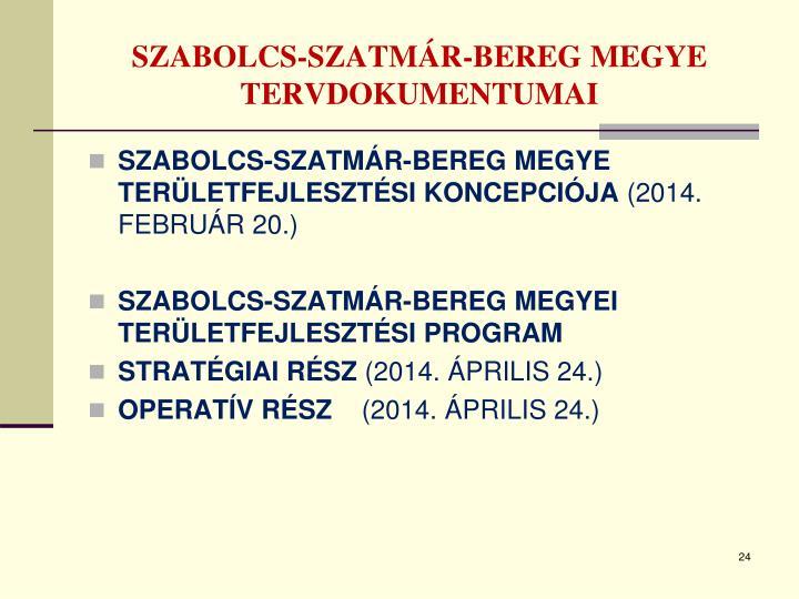 SZABOLCS-SZATMÁR-BEREG MEGYE TERVDOKUMENTUMAI