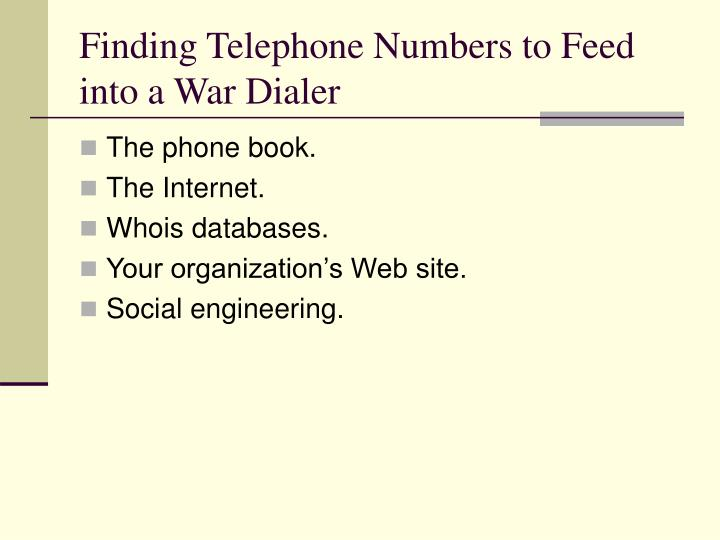 Finding Telephone Numbers to Feed into a War Dialer