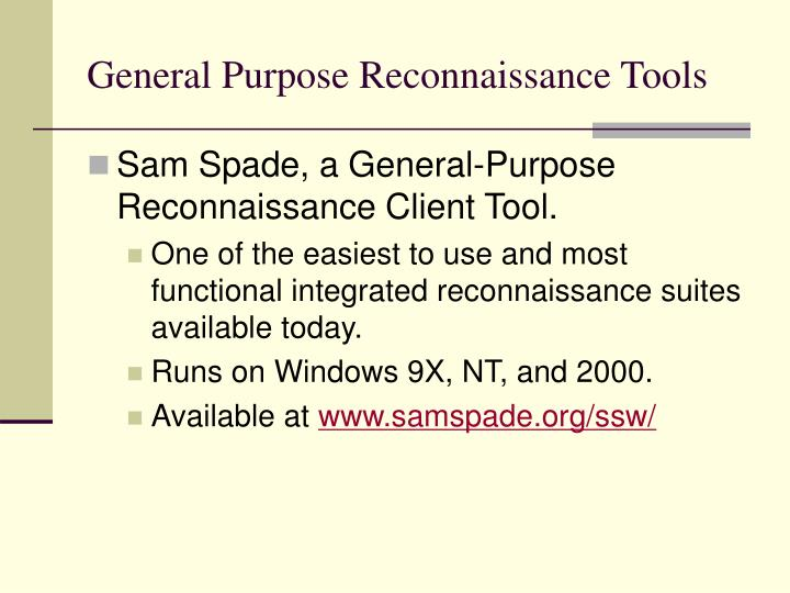 General Purpose Reconnaissance Tools