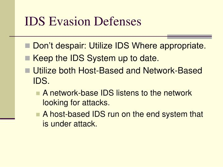 IDS Evasion Defenses