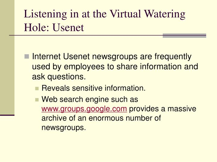 Listening in at the Virtual Watering Hole: Usenet