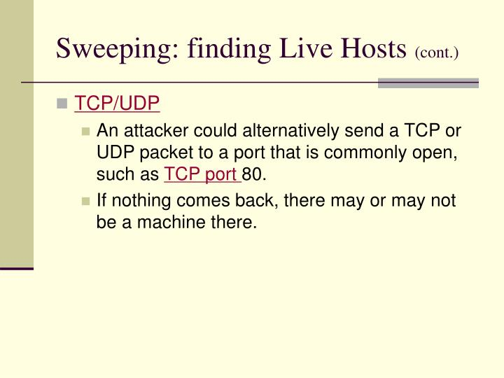 Sweeping: finding Live Hosts