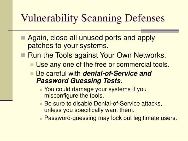 Vulnerability Scanning Defenses