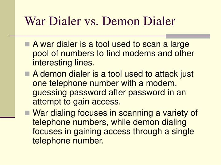 War Dialer vs. Demon Dialer