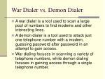 war dialer vs demon dialer
