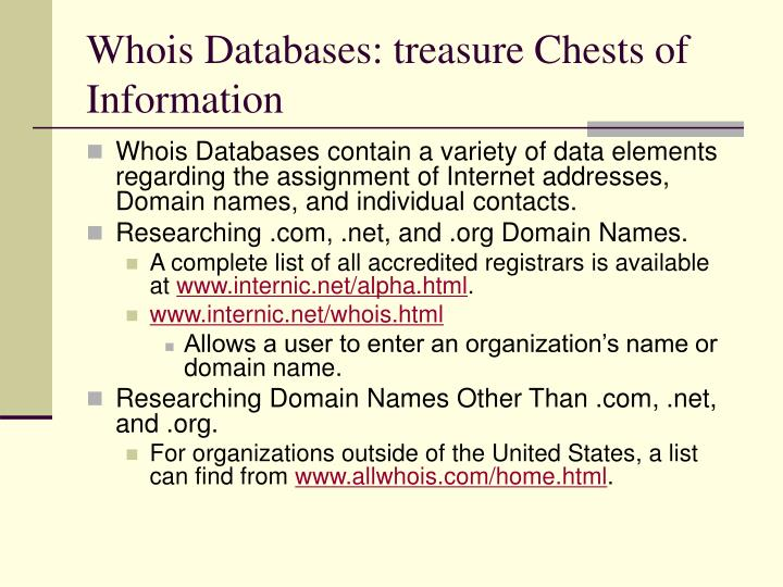 Whois Databases: treasure Chests of Information