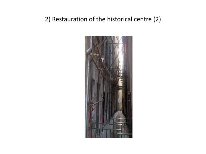 2 restauration of the historical centre 2