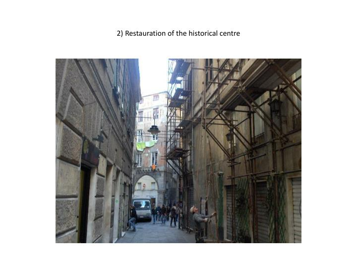 2 restauration of the historical centre