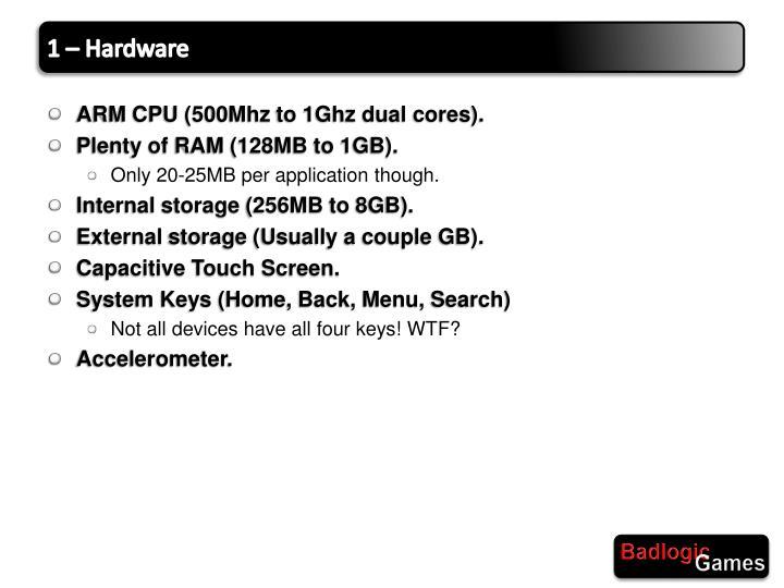 1 – Hardware