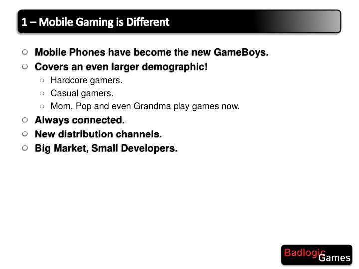 1 – Mobile Gaming