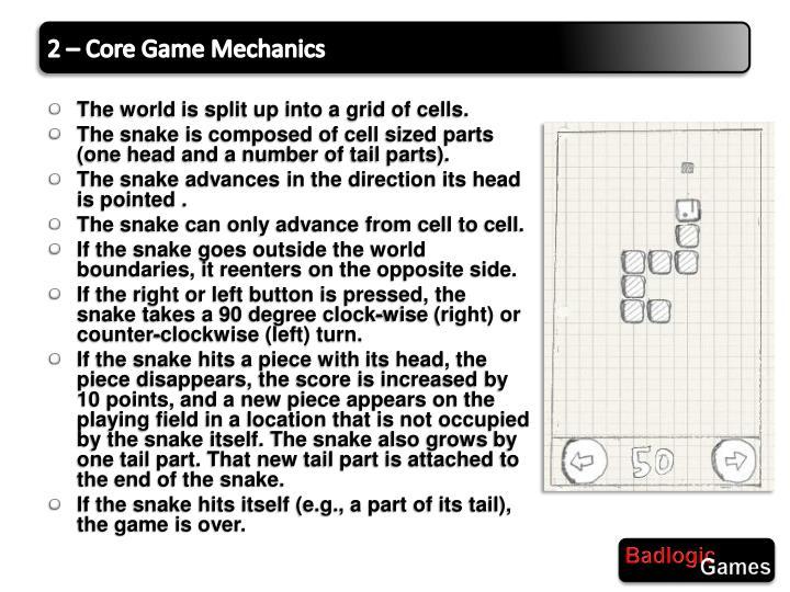 2 – Core Game