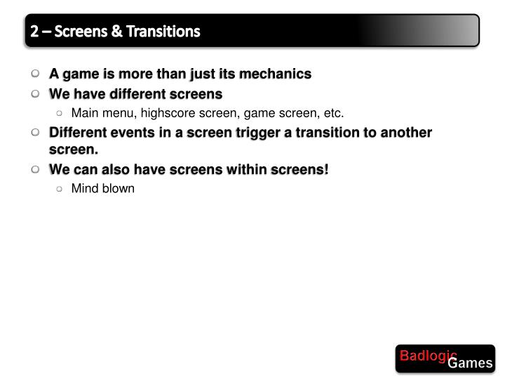 2 – Screens & Transitions
