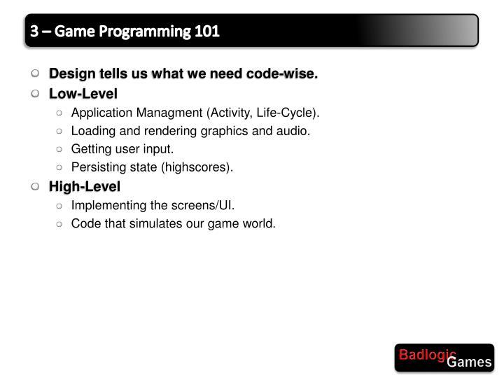 3 – Game Programming 101