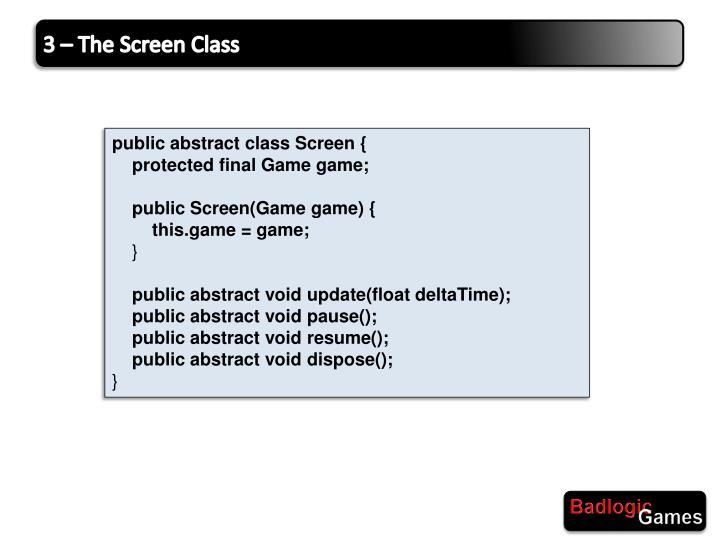 3 – The Screen Class