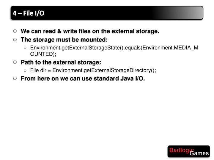 4 – File I/O