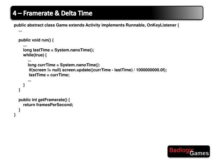 4 – Framerate & Delta Time