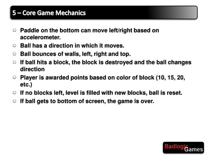 5 – Core Game