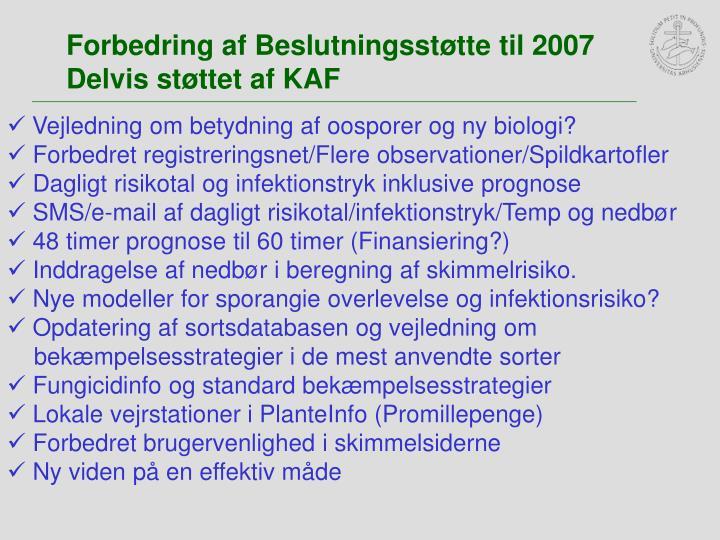 Forbedring af Beslutningsstøtte til 2007
