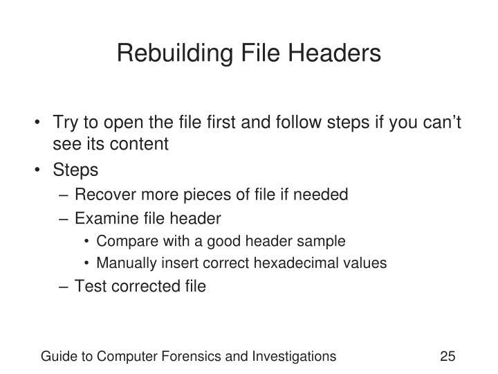 Rebuilding File Headers