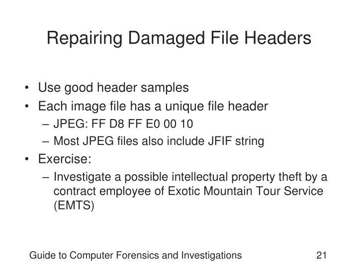Repairing Damaged File Headers