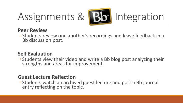Assignments &            Integration
