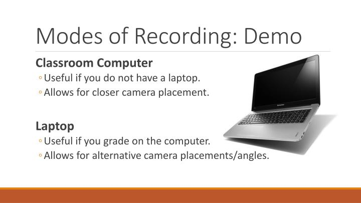 Modes of Recording: Demo