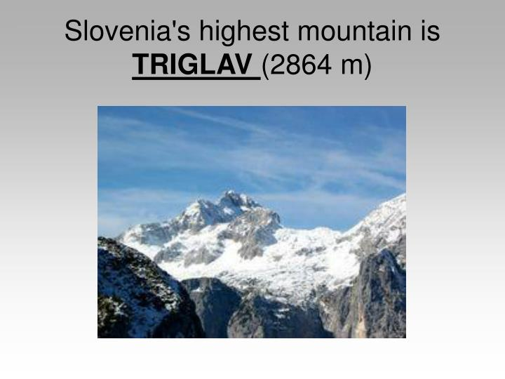 Slovenia's highest mountain is