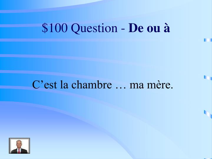 $100 Question -