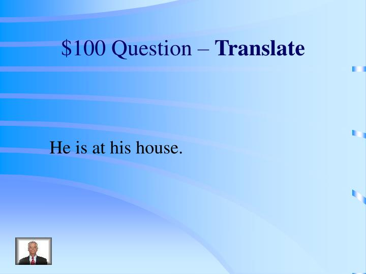 $100 Question –