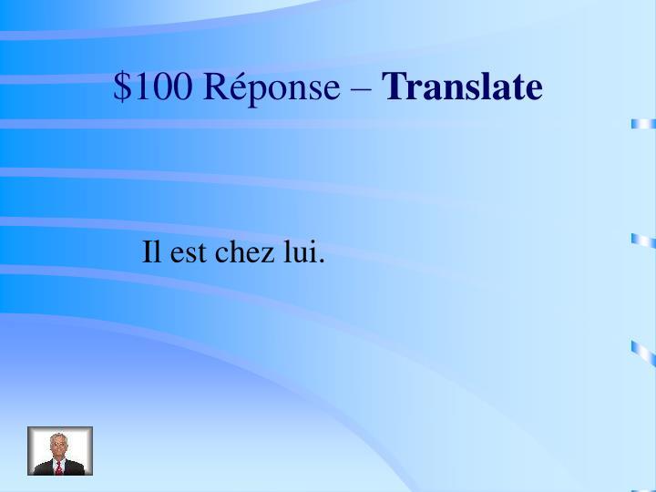 $100 Réponse –