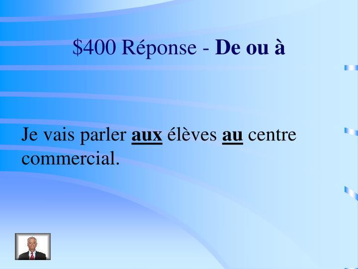$400 Réponse -