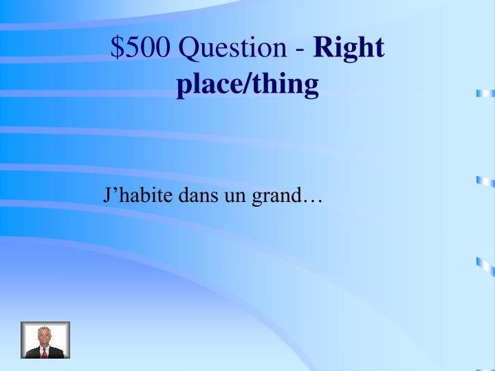 $500 Question -