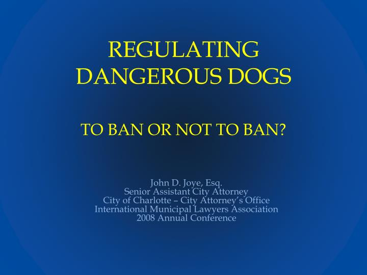 Regulating dangerous dogs