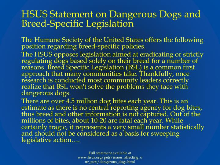 HSUS Statement on Dangerous Dogs and Breed-Specific Legislation