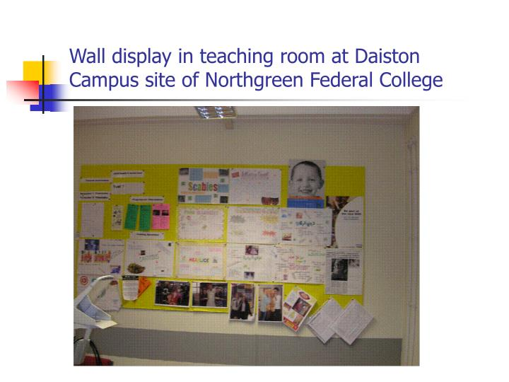 Wall display in teaching room at Daiston Campus site of Northgreen Federal College