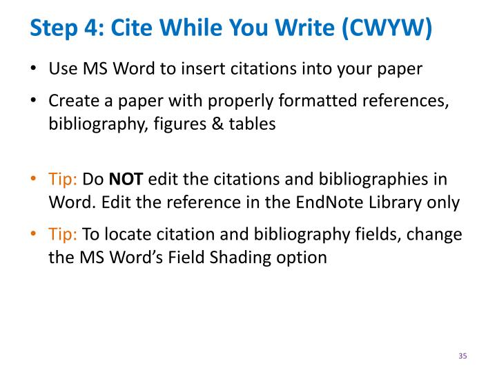 Step 4: Cite While You Write (CWYW)