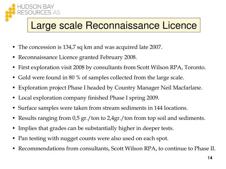Large scale Reconnaissance Licence