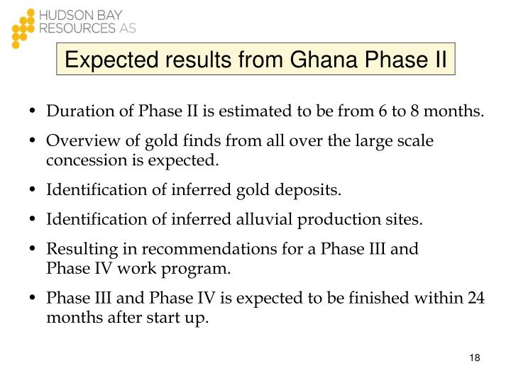 Expected results from Ghana Phase II