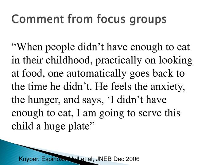 Comment from focus groups