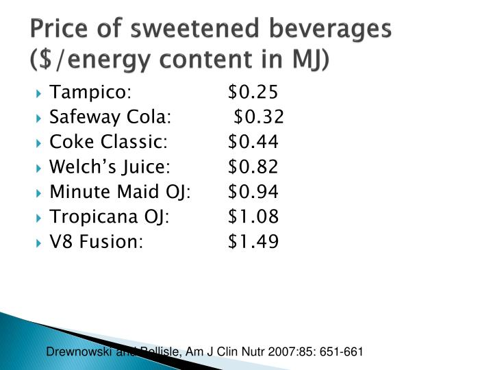 Price of sweetened beverages ($/energy content in MJ)