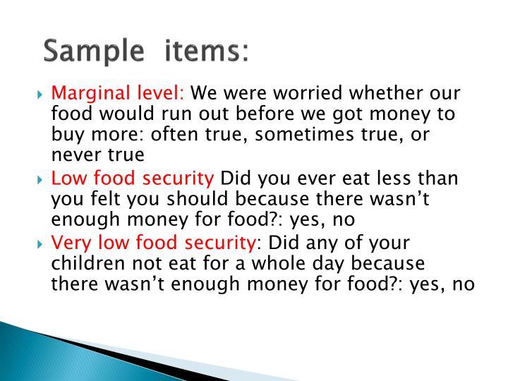 Sample  items:
