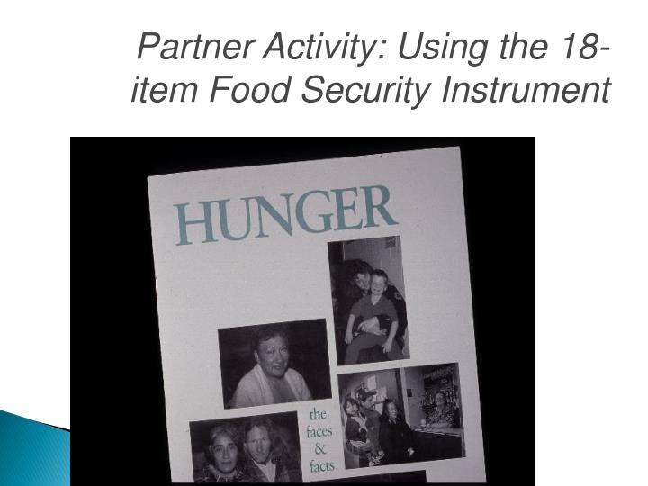 Partner Activity: Using the 18-item Food Security Instrument