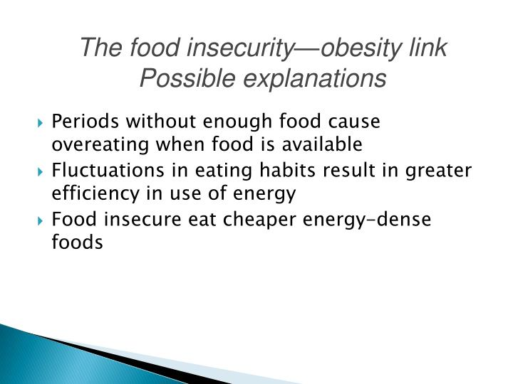The food insecurity—obesity link Possible explanations