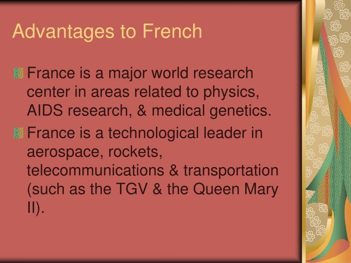 Advantages to French