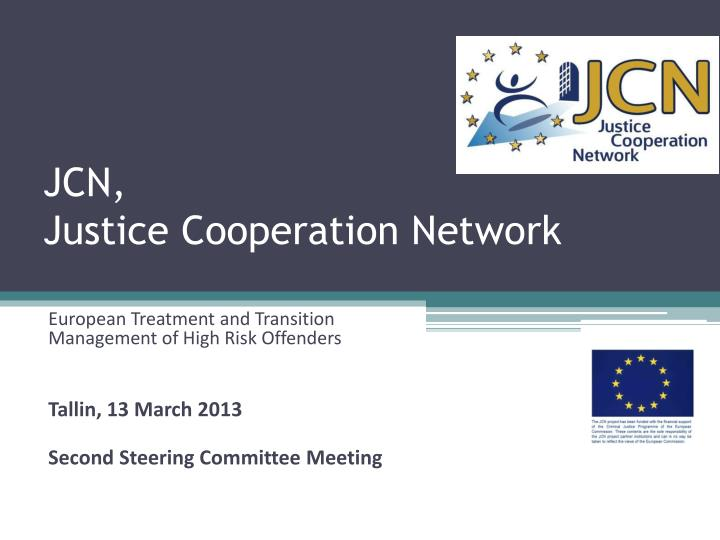 Jcn justice cooperation network