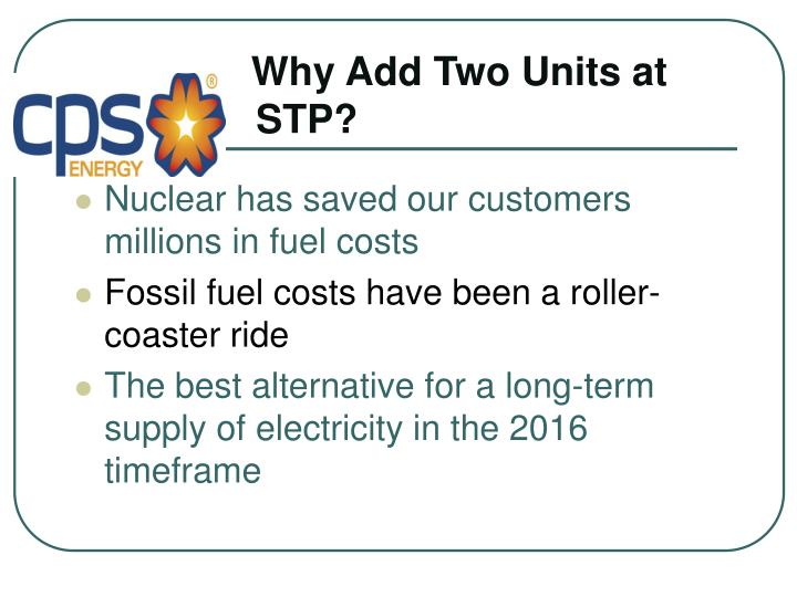 Why Add Two Units at    STP?