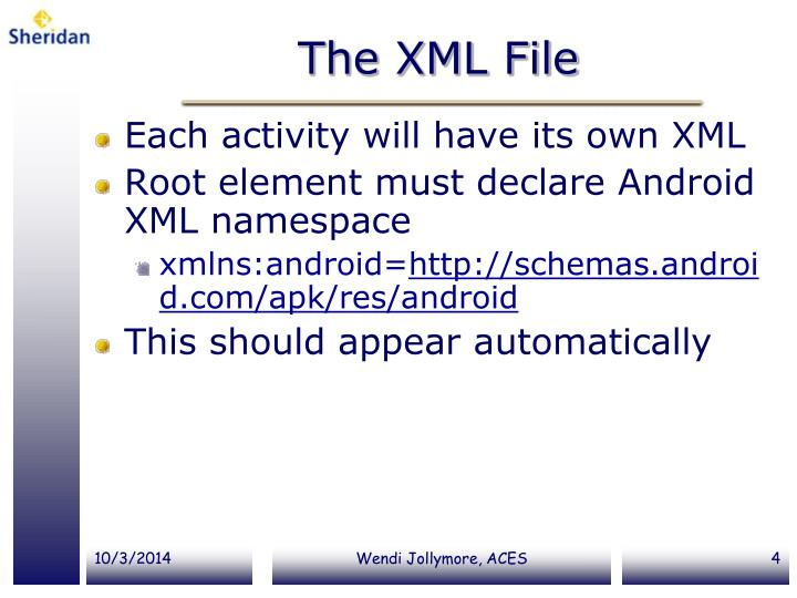 The XML File