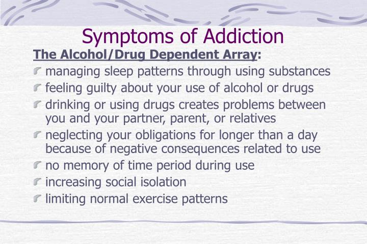 Symptoms of Addiction